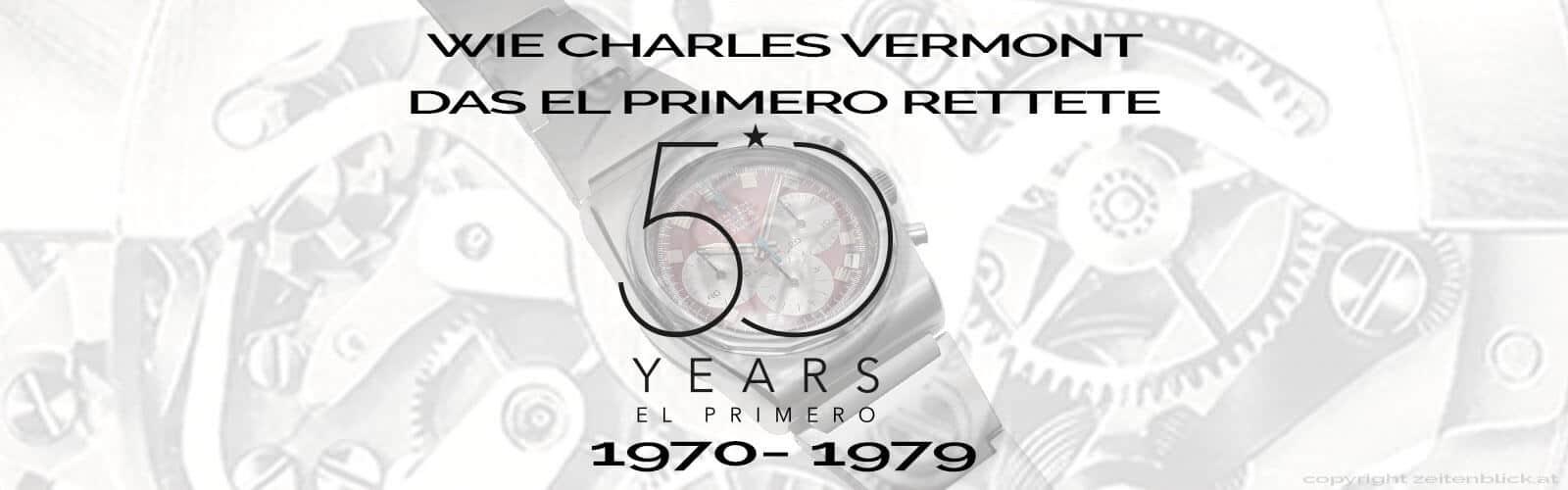 Header zur Geschichte des El Primero Teil 2, die Jahre 1970 bis 1979